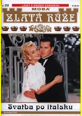Svatba po italsku  (odkaz v elektronickém katalogu)