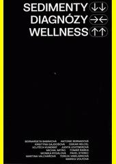 Sedimenty diagnózy wellness  (odkaz v elektronickém katalogu)