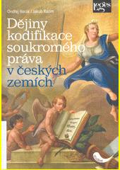 Dějiny kodifikace soukromého práva v českých zemích  (odkaz v elektronickém katalogu)
