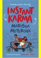 Instant Karma  (odkaz v elektronickém katalogu)