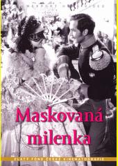 Maskovaná milenka  (odkaz v elektronickém katalogu)
