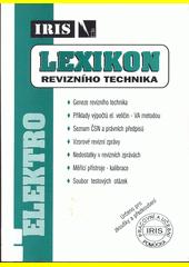 Lexikon revizního technika  (odkaz v elektronickém katalogu)