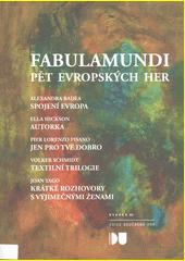 Fabulamundi : pět evropských her  (odkaz v elektronickém katalogu)