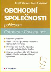 Obchodní společnosti pohledem Corporate Governance  (odkaz v elektronickém katalogu)
