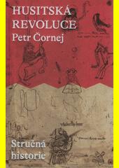 Husitská revoluce : stručná historie  (odkaz v elektronickém katalogu)