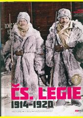 Čs. legie 1914-1920 : historie, v boji, každodennost  (odkaz v elektronickém katalogu)