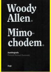 Mimochodem : autobiografie  (odkaz v elektronickém katalogu)