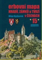 Erbovní mapa hradů, zámků a tvrzí v Čechách. (15)  (odkaz v elektronickém katalogu)