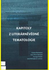 Kapitoly z literárněvědné tematologie  (odkaz v elektronickém katalogu)
