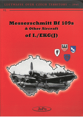 Messerschmitt Bf 109s & other aircraft of I. (odkaz v elektronickém katalogu)