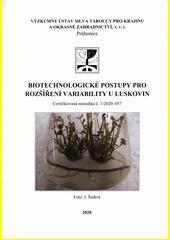 Biotechnologické postupy pro rozšíření variability u luskovin : certifikovaná metodika č. 1 (odkaz v elektronickém katalogu)