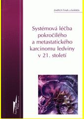Systémová léčba pokročilého a metastatického karcinomu ledviny v 21. století  (odkaz v elektronickém katalogu)