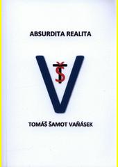 Absurdita realita  (odkaz v elektronickém katalogu)