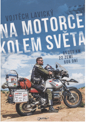 Na motorce kolem světa  (odkaz v elektronickém katalogu)