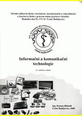 Informační a komunikační technologie  (odkaz v elektronickém katalogu)