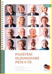 Pojištění dlouhodobé péče v ČR : studie  (odkaz v elektronickém katalogu)