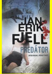 Predátor : kriminální román  (odkaz v elektronickém katalogu)