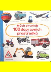 Mých prvních 100 dopravních prostředků (odkaz v elektronickém katalogu)