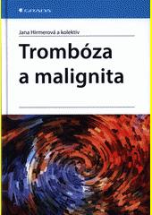 Trombóza a malignita  (odkaz v elektronickém katalogu)