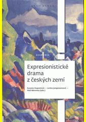 Expresionistické drama z českých zemí  (odkaz v elektronickém katalogu)