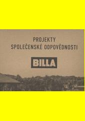 Projekty společenské odpovědnosti : Billa vrací ovocné stromy zpět do krajiny  (odkaz v elektronickém katalogu)