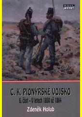 C.k. pionýrské vojsko. 5. část, Polní tažení 1848-1849  (odkaz v elektronickém katalogu)