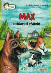 Max a chlupatí přátelé  (odkaz v elektronickém katalogu)