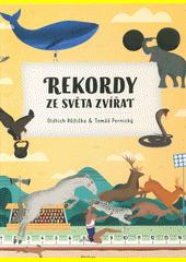 Rekordy ze světa zvířat  (odkaz v elektronickém katalogu)