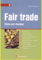 Fair trade : výzva pro všechny  (odkaz v elektronickém katalogu)