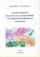 Analýza modelov financovania vysokých škôl vo vybraných európskych krajinách  (odkaz v elektronickém katalogu)