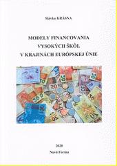 Modely financovania vysokých škôl v krajinách Európskej únie  (odkaz v elektronickém katalogu)