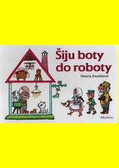 Šiju boty do roboty  (odkaz v elektronickém katalogu)