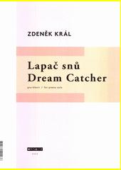Lapač snů = Dream catcher  (odkaz v elektronickém katalogu)