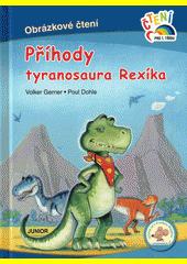 Příhody tyranosaura Rexíka  (odkaz v elektronickém katalogu)