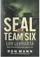 Seal team six. Lov levharta  (odkaz v elektronickém katalogu)