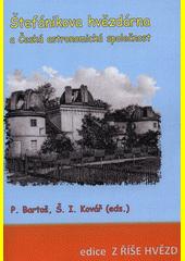 Štefánikova hvězdárna a Česká astronomická společnost : sborník semináře  (odkaz v elektronickém katalogu)