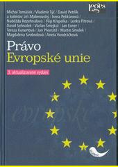 Právo Evropské unie  (odkaz v elektronickém katalogu)