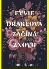 Evvie Drakeová začíná znovu  (odkaz v elektronickém katalogu)
