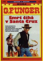 Smrt číhá v Santa Cruz  (odkaz v elektronickém katalogu)
