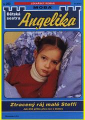 Ztracený ráj malé Steffi  (odkaz v elektronickém katalogu)