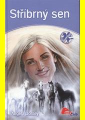 Stříbrný sen  (odkaz v elektronickém katalogu)
