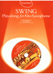 Guest spot swing : alt saxofon (odkaz v elektronickém katalogu)