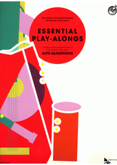 Essential Play-Alongs : alto saxophone (odkaz v elektronickém katalogu)