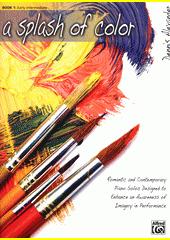 A Splash of Color. 1 (odkaz v elektronickém katalogu)