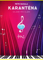 Karanténa  (odkaz v elektronickém katalogu)