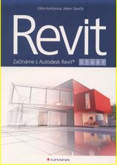 Revit Start : začínáme s Autodesk Revit  (odkaz v elektronickém katalogu)
