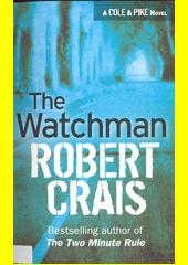 The watchman  (odkaz v elektronickém katalogu)
