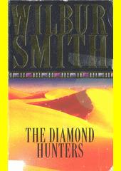 The Diamond hunters  (odkaz v elektronickém katalogu)