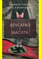 Děvčátko a nacista  (odkaz v elektronickém katalogu)