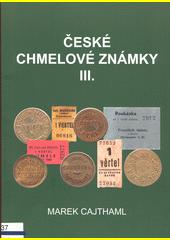 České chmelové známky III.  (odkaz v elektronickém katalogu)